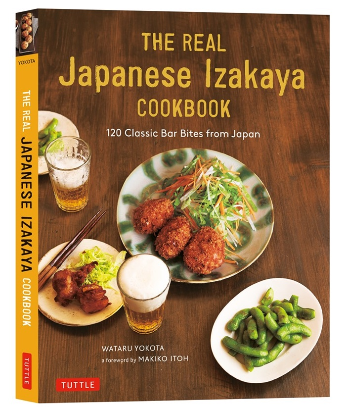 Book cover: The Real Japanese Izakaya Cookbook